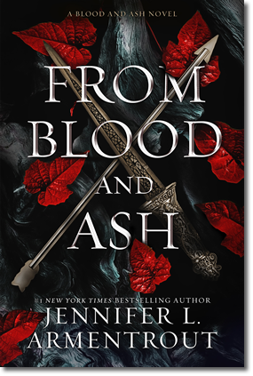 Jennifer L. Armentrout: From Blood and Ash - The Blue Box Press